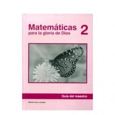 Matemáticas 2 Guía del Maestro