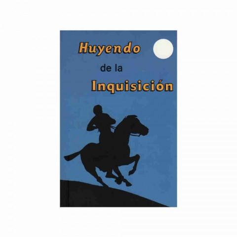 Huyendo de la inquisición