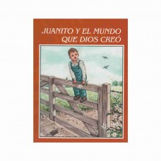 Juanito y el mundo que Dios creó