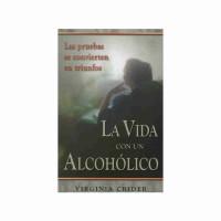 La vida con un alcohólico