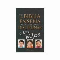 Lo que la Biblia enseña acerca de cómo disciplinar a los hijos