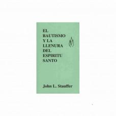El bautismo y la llenura del Espíritu Santo