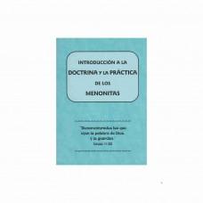 Introducción a la doctrina y la práctica de los menonitas