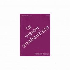 La visión anabautista